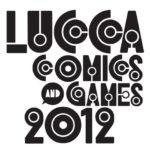In Toscana per il Lucca Comics 2012