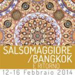 """""""Salsomaggiore/ Bangkok e ritorno"""": dal 12 al 16 Febbraio"""