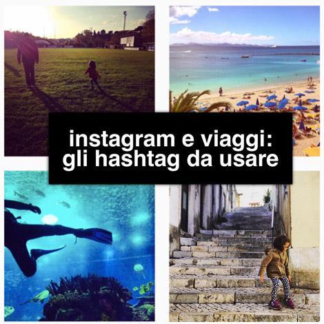 Hashtag instagram da usare in viaggio