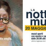 La Notte dei musei (in Italia e in Europa): 20 Maggio 2017